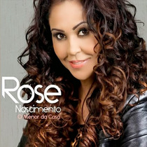 Cd Rose Nascimento - O Menor Da Casa (original/lacrado)