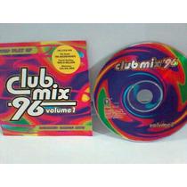 Cd Club Mix 96 @ Volume 1 -1996- (importado) Frete Grátis