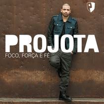 Cd Projota Foco Força E Fé Novo Rap Original Hip Hop Anita
