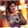 Cd - Roberta Miranda - 25 Anos Ao Vivo Em Estúdio - Lacrado