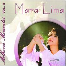 Cd Mara Lima - Melhores Momentos - Vol 2 * Bônus Playback