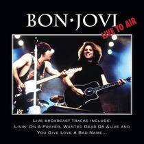 Bon Jovi - Live To Air Digipack