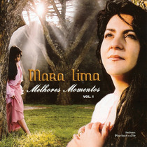 Cd Mara Lima - Melhores Momentos - Vol 1 * Bônus Playback