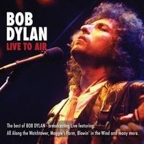 Bob Dylan - Live To Air Digipack