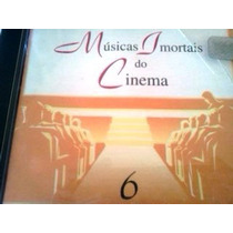 Cd Musicas Imortais Do Cinema Vol 6 Coleçao O Dia