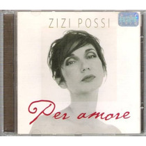 Cd Zizi Possi / Per Amore / Frete Gratis