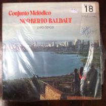 Lp Vinil Norberto Baldauf Conjunto Melodico