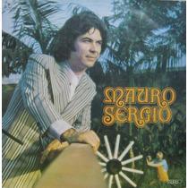 Mauro Sergio - Saudade De Minha Terra - Lp Alvorada 1975