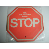 The Eric Burdon Band - Stop - R$60,00 G3