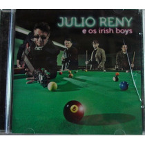 Cd - Julio Reny E Os Irish Boys