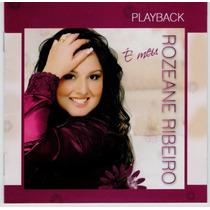 Playback Rozeane Ribeiro - É Meu * Original