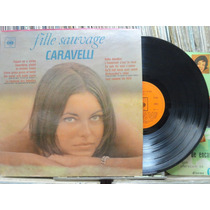Caravelli Sua Orquestra Fille Sauvage - Lp Cbs 1967