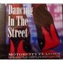 Cd Dancing In The Street Motorcity Cla Importa Frete Gratis