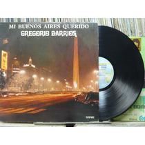 Gregório De Barrios Mi Buenos Aires Querido Lp Continental