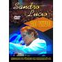 Dvd Sandro Lúcio Ao Vivo Itamarajú Ba Original + Frete Grát