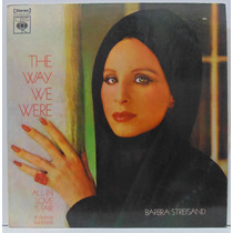 Lp Barbra Streisand - The Way We Were - All In Love Is Afair