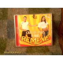 Carlos Mais & Forró Remexe Vol.4 Melo Da Bota Cd Usado Excel