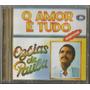 Cd Ozéias De Paula - O Amor É Tudo * Bônus Playback