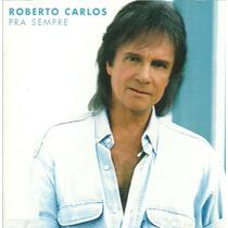 Cd Lacrado Roberto Carlos Pra Sempre 2003