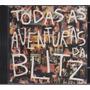 Blitz - Cd Todas As Aventuras Da Blitz - 1990 - Seminovo