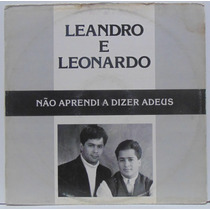 Lp Leandro E Leonardo - 12 Pol - Não Aprendi A Dizer Adeus -