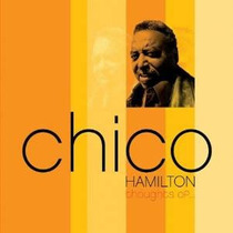 Cd Chico Hamilton Thoughts Of