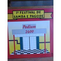 Lp 1 Festival De Samba E Pagode Podium 2400