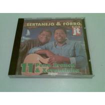 Cd Sertanejo & Forro 11 Pena Branca & Xavantinho Jt