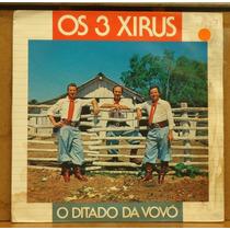 Lp (015) Gaúcho - Os 3 Xirus