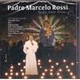 Cd Padre Marcelo Rossi Ágape Amor Divino Lacrado Novíssimo