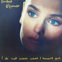 Lp - Sinéad O´connor - I Od Not Want What I Have Vinil Raro