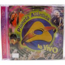 Cd: Planeta Atlântida Ao Vivo (2002)