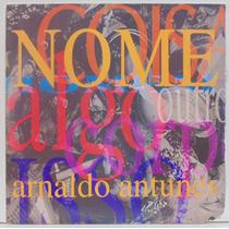 Lp Arnaldo Antunes - Nome - 1993 - Rca