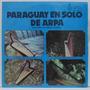 Lp Conjunto Anibal Riveros - Paraguay En Solo De Arpa - 1979