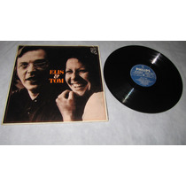 Disco Vinil Lp Elis & Tom -1974 - Tesourosdoleo