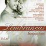 Cd Lembranças Inesqueciveis - Vol 6 Lacrado Frete Gratis