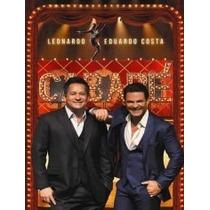 Dvd Leonardo & Eduardo Costa - Cabaré - Original