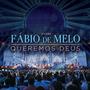 Cd Padre Fábio De Melo Queremos Deus Novo Original Nfe