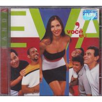 Banda Eva - Cd Você E Eu - ( Ivete Sangalo) - Lacrado