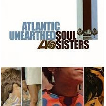 Cd Atlantic Unearthed: Soul Sisters ( Soul Music Cantoras )