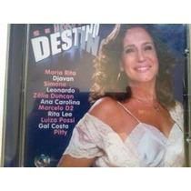 Cd Senhora Do Destino Novela Nacional 2004 Somlivre
