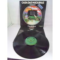 Lp Casa Das Máquinas/ Casa De Rock/c/encarte/1976/raríssimo