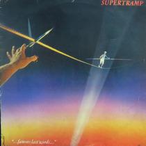 Lp - Supertramp - Famous Last Words - Vinil Raro