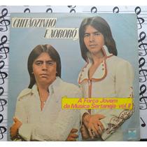 Chitaozinho & Chororo Força Jovem Musica Lp Forro Sertanejo
