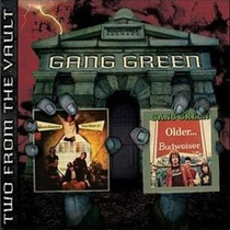Cd Gang Green ¿ You Got It / Older...