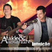 Cd Ataide E Alexandre Intuição Novo Original Nfe