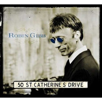 Cd- Robin Gibb( Bee Gees )- 50 St. Catherine´s Drive- Lacrad