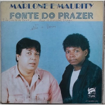 Lp Marlone E Maurity (fonte Do Prazer)