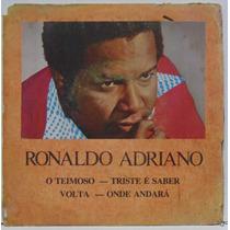 Compacto Vinil Ronaldo Adriano - O Teimoso - Tapecar
