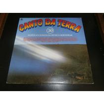 Lp Canto Da Terra, 30 Super Sucessos, Disco Vinil Seminovo